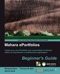 Mahara EPortfolios : Beginner�s Guide