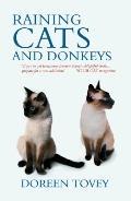 Raining Cats and Donkeys