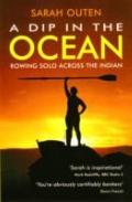 Dip in the Ocean : Rowing Solo Across the Indian