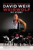 The Weirwolf: My Story