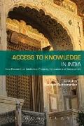 Access to Knowledge in India : New Research on Intellectual Property, Innovation and Develop...