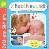 Beth am Son am ... Y Babi Newydd! (Welsh Edition)