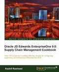 Oracle JD Edwards EnterpriseOne 9. 0 : Supply Chain Management Cookbook