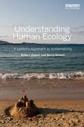 Understanding Human Ecology : A Systems Approach to Sustainability Science