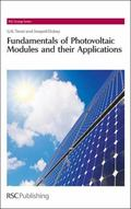 Fundamentals of Photovoltaic Modules and their Applications (RSC Energy Series)