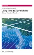 Compound Energy Systems: Optimal Operation Methods (RSC Energy Series)