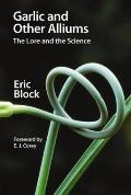 Garlic and Other Alliums : The Lore and the Science