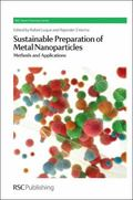 Sustainable Preparation of Metal Nanoparticles : Methods and Applications