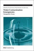 Water Contamination Emergencies : Managing the Threats