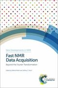 Fast NMR Data Acquisition : Beyond the Fourier Transformation