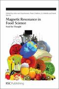 Magnetic Resonance in Food Science : From Food to Thought