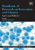 Handbook of Research on Innovation and Clusters : Cases and Policies