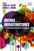 Inverse Infrastructures : Disrupting Networks from Below