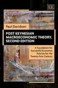 Post Keynesian Macroeconomic Theory, Second Edition: A Foundation for Successful Economic Po...