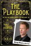 The Playbook. by Barney Stinson with Matt Kuhn