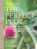 Perfect Plot : Starting an Allotment from Scratch