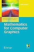 Mathematics for Computer Graphics (Undergraduate Topics in Computer Science)
