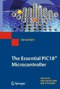 The Essential PIC18 Microcontroller (Computer Communications and Networks)