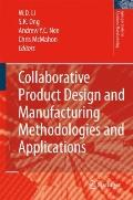 Collaborative Product Design and Manufacturing Methodologies and Applications (Springer Seri...