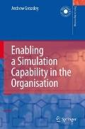 Enabling a Simulation Capability in the Organisation (Decision Engineering)