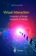 Virtual Interaction: Interaction in Virtual Inhabited 3D Worlds : Interaction in Virtual Inh...