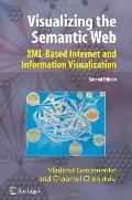 Visualizing the Semantic Web : XML-based Internet and Information Visualization