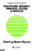 Educational Research Principles, Policies, and Practices
