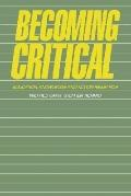 Becoming Critical Education, Knowledge and Action Research