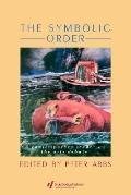 Symbolic Order A Contemporary Reader on the Arts Debate