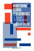 Monitoring School Performance A Guide for Educators