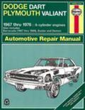 Dodge Dart and Plymouth Valiant Plus Challenger & Barracuda 1967 Thru 1976 6-Cylinder Engines