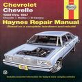 Chevrolet Chevelle, Malibu and El Camino: 1969 thru 1987 (Haynes Repair Manuals)