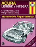 Acura Legend and Integra Automotive Repair Manual