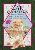 Cat Quotations A Collection of Lovable Cat Pictures and the Best Cat Quotes