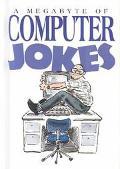 Megabyte of Computer Jokes