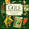 Golf... a Good Walk A Collection of Humorous Words and Paintings
