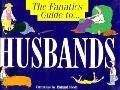 Fanatic's Guide to Husbands