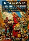 In the Garden of Unearthly Delights: The Paintings of Josh Kirby