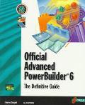 Official Advanced PowerBuilder 6.0: The Definitive Guide - Kouros Gorgani - Paperback - BK&C...