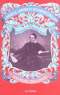 Radical Lawyer in Victorian England W.P. Roberts and the Struggle for Workers Rights
