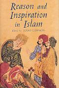 Reason And Inspiration In Islam Theology, Philosophy and Mysticism in MuslimThought; Essays ...