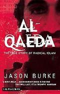 Al-qaeda A True Story Of Radical Islam
