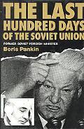 Last Hundred Days of the Soviet Union