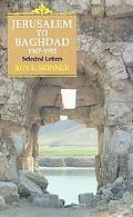 Jerusalem to Baghdad, 1967-1992 Selected Letters