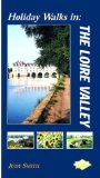 Holiday Walks in the Loire Valley