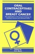 Oral Contraceptives And Breast Cancer The Implications of the Present Findings for Informed ...