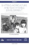 Shifting Agriculture and Sustainable Development An Interdisciplinary Study from North-Easte...