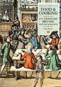 Food & Cooking in Seventeenth-Century Britain History and Recipes