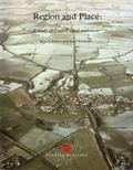 Region and Place A Study of English Rural Settlement