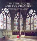 Chapter House and Pyx Chamber, Westminster Abbey